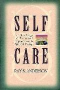 Self-Care: A Theology of Personal Empowerment & Spiritual Healing