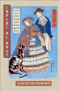 Empire of Dogs: Canines, Japan, and the Making of the Modern Imperial World