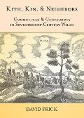 Kith, Kin, and Neighbors: Communities and Confessions in Seventeenth-Century Wilno