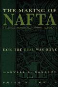 The Making of NAFTA