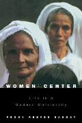 Women at the Center Life in a Modern Matriarchy
