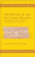 History Of The Five Indian Nations Depending on the Province of New York in America