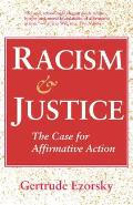 Racism & Justice The Case for Affirmative Action