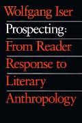 Prospecting From Reader Response To Lit