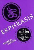 Ekphrasis The Illusion Of The Natural Si