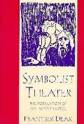 Symbolist Theater The Formation Of An