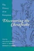 Discovering the Chesapeake The History of an Ecosystem