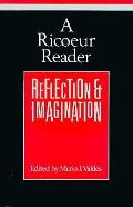 Ricoeur Reader Reflection & Imagination