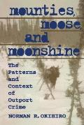Mounties, Moose and Moonshine: The Patterns and Context of Outport Crime