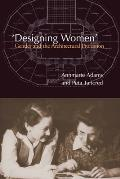 Designing Women Gender & the a