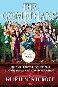 Comedians Drunks Thieves...