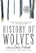 History of Wolves A Novel
