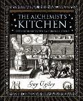 Alchemists Kitchen Extraordinary Potions & Curious Notions