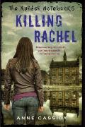 The Murder Notebooks: Killing Rachel