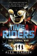 TimeRiders 04 The Eternal War