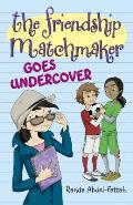 The Friendship Matchmaker Goes Undercover