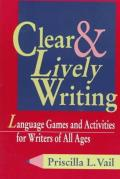 Clear and Lively Writing