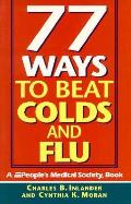 77 Ways to Beat Colds & Flu
