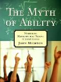Myth of Ability Nurturing Mathematical Talent in Every Child