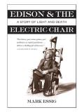 Edison & the Electric Chair A Story of Light & Death