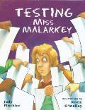 Testing Miss Malarkey