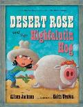 Desert Rose and Her Highfalutin H