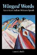 Winged Words: American Indian Writers Speak