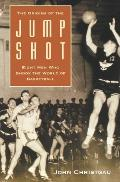 The Origins of the Jump Shot