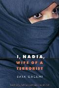 I, Nadia, Wife of a Terrorist