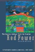 Red Power: The American Indians' Fight for Freedom