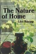 The Nature of Home: A Lexicon and Essays