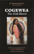 Cogewea the Half Blood A Depiction of the Great Montana Cattle Range