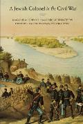 A Jewish Colonel in the Civil War: Marcus M. Spiegel of the Ohio Volunteers