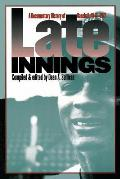 Late Innings: A Documentary History of Baseball, 1945-1972