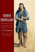 George Drouillard Hunter & Interpreter for Lewis & Clark & Fur Trader 1807 1810