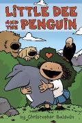 Little Dee & the Penguin