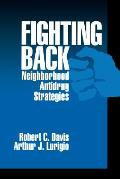 Fighting Back: Neighborhood Antidrug Strategies