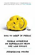 How to Weep in Public Feeble...