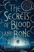 Secrets of Blood & Bone