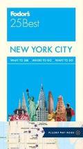 Fodors New York Citys 25 Best