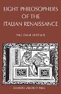 Eight Philosophers Of The Italian Renais