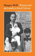 Women and the Family in Rural Taiwan