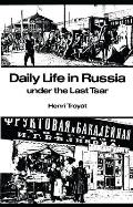 Daily Life in Russia