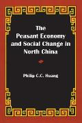The Peasant Economy and Social Change in North China