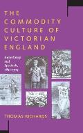 Commodity Culture Of Victorian England