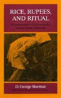 Rice Rupees & Ritual Economy & Society Among the Samosir Batak of Sumatra