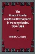 Peasant Family & Rural Development in Yangzi Delta 1350 1988