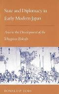 State & Diplomacy In Early Modern Japan