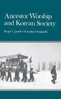 Ancestor Worship & Korean Society