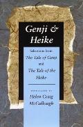 Genji & Heike: Selections from the Tale of Genji and the Tale of the Heike
